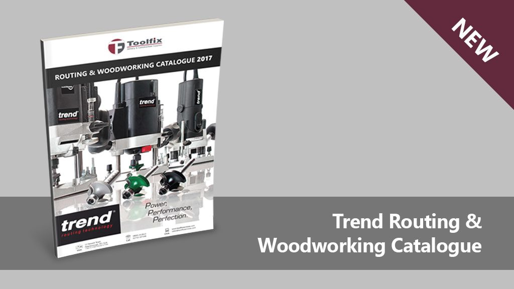 NEW Trend Catalogue | Routing and Woodworking 2017