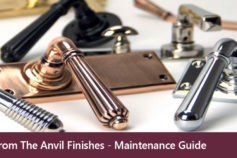 From The Anvil Ironmongery Finishes – Maintenance Guide