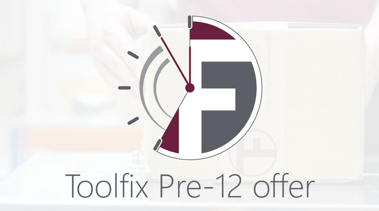 The Toolfix Pre-12 Delivery Offer